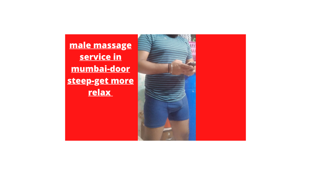 male to male massage theraphy in mumbai