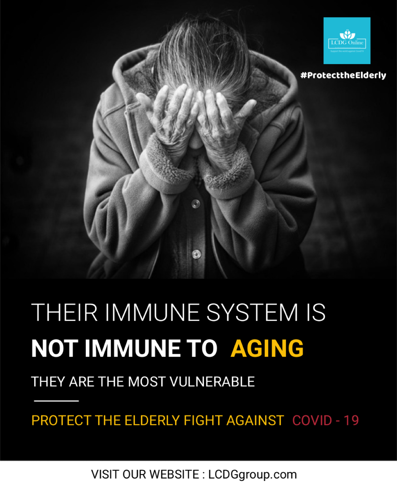 Protect Our Elderly.. They are the most vulnerable.